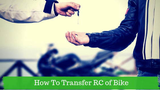 How To Transfer RC of Bike