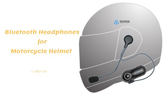 Best Bluetooth Headphones For Motorcycle Helmet In India