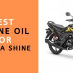 Best Engine Oil For Honda Shine